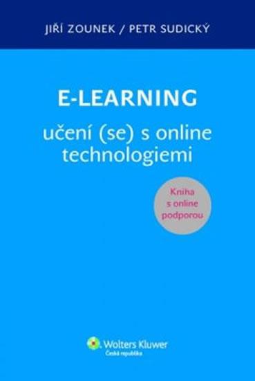 E-LEARNING UČENÍ SE S ONLINE TECHNOLOGIEMI