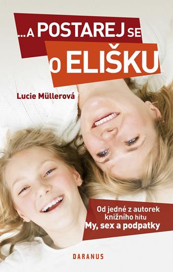 ...a postarej se o Elišku - Müllerová Lucie