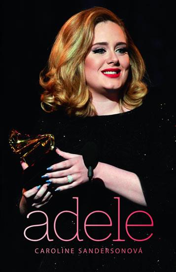 Adele - Sandersonová Caroline