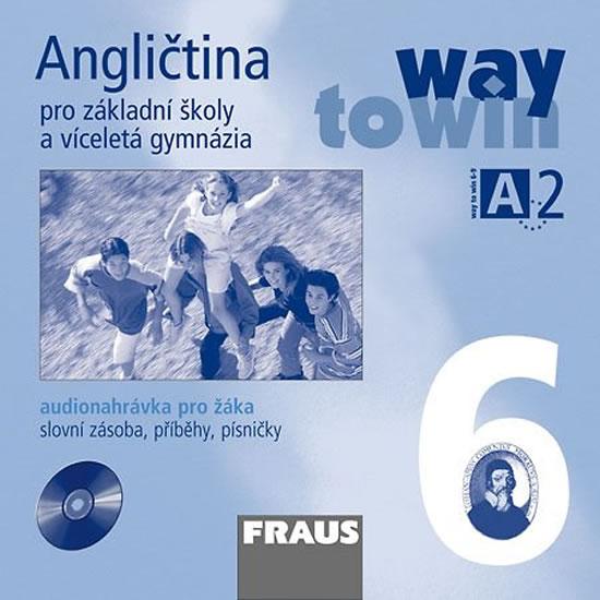 Angličtina 6 pro ZŠ a víceletá gymnázia Way to Win - CD /1ks/ pro žáka - kolektiv autorů