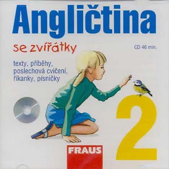 ANGLIČTINA SE ZVÍŘÁTKY 2 CD
