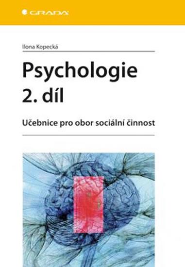 PSYCHOLOGIE 2. DÍL PRO OBOR SOCIÁLNÍ ČIN