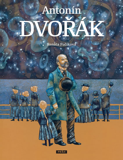 Antonín Dvořák - Edice Největší Češi - Fučíková Renáta