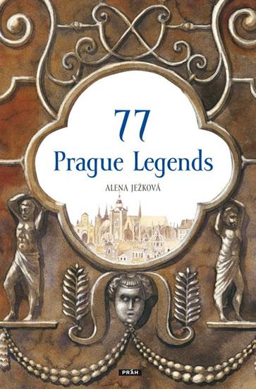 77 Prague Legends / 77 pražských legend (anglicky) - Ježková Alena