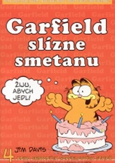 GARFIELD SLÍZNE SMETANU (Č.4) - 3.VYDÁNÍ