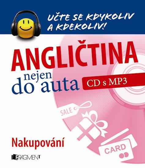 ANGLIČTINA NEJEN DO AUTA CD MP3 NAKUPOVÁNÍ