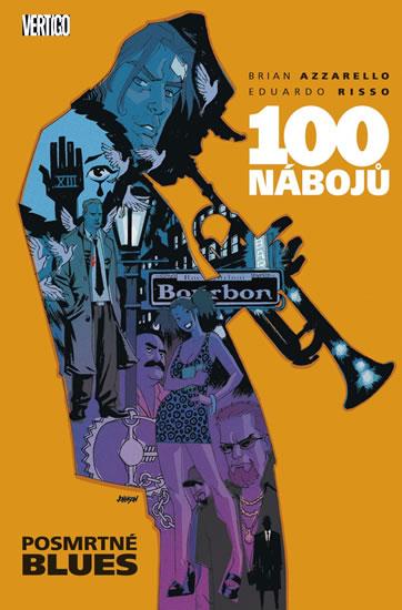 100 nábojů 8 - Posmrtné blues - Azzarello Brian, Risso Eduardo,