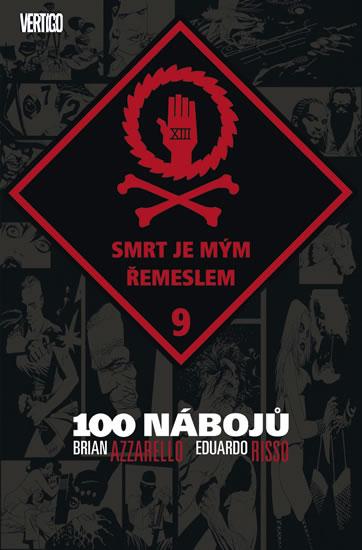 100 nábojů 9 - Smrt je mým řemeslem - Azzarello Brian, Risso Eduardo,