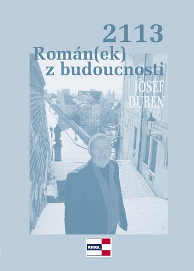 2113 Román(ek) z budoucnosti - Duben Josef