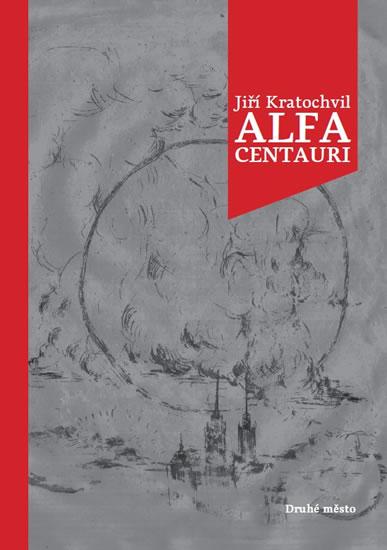 Alfa Centauri - Kratochvil Jiří