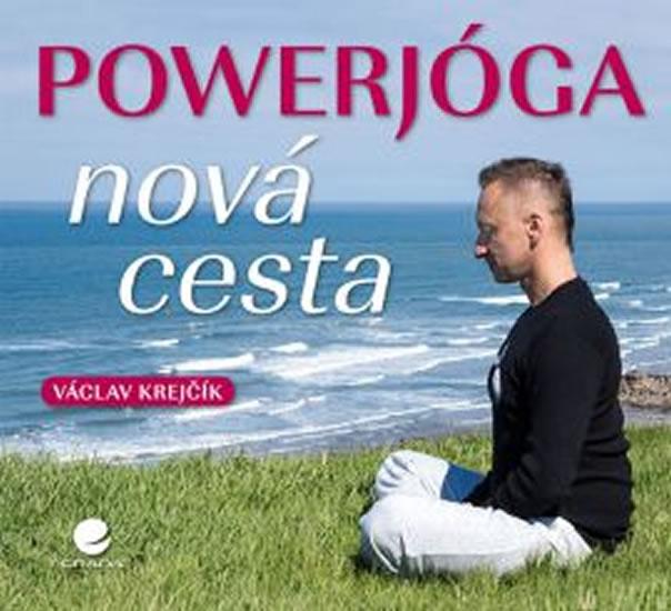 POWERJÓGA - NOVÁ CESTA