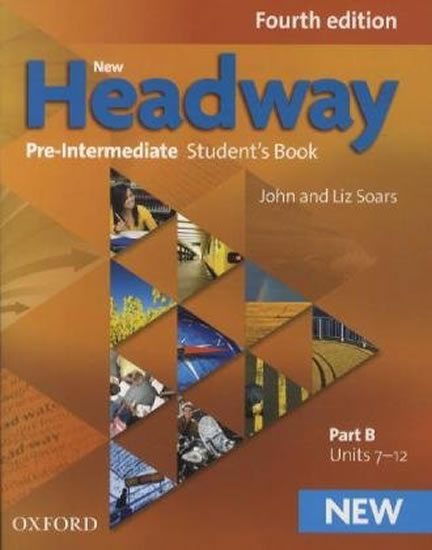 New Headway Fourth Edition Pre-Intermediate Student´s Book Part B