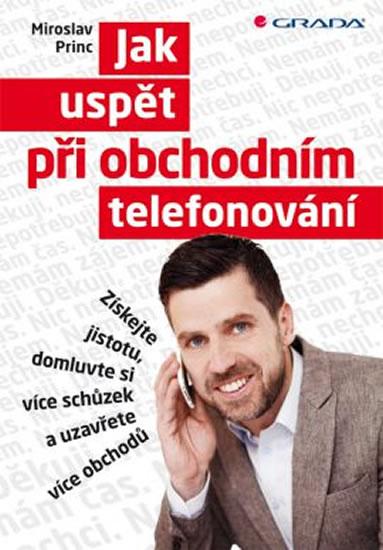 JAK USPĚT PŘI OBCHODNÍM TELEFO
