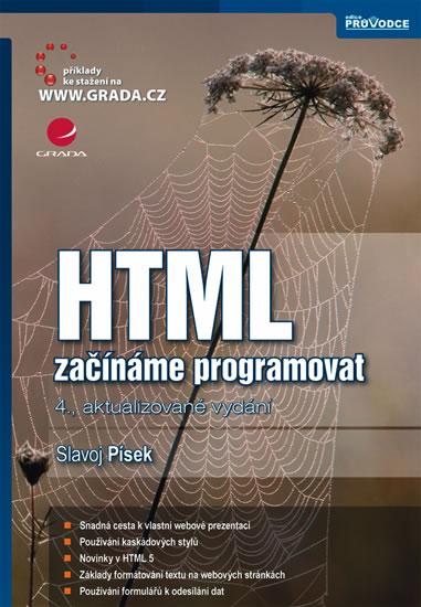 HTML A XHTML ZAČÍNÁME PROGRAMOVAT/GRADA
