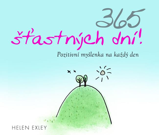 365 ŠŤASTNÝCH DNÍ! - Exley Helen,Brown Pam
