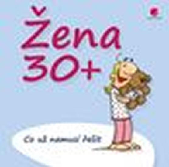 ŽENA 30+