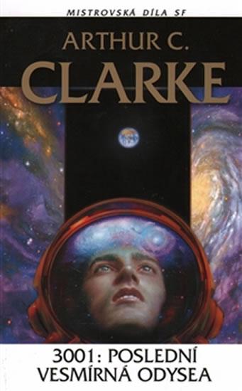3001: Poslední vesmírná odysea - Clarke Arthur C.