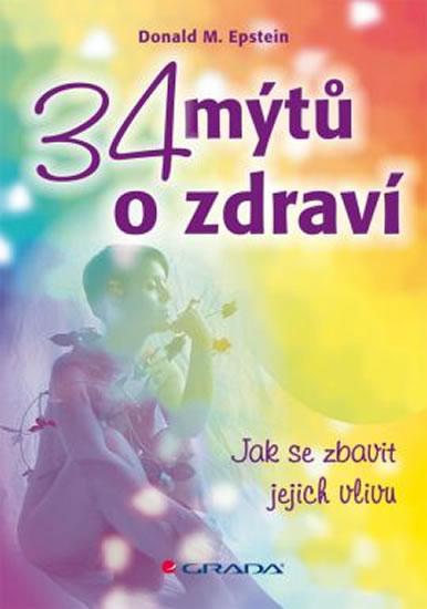 34 MÝTŮ O ZDRAVÍ