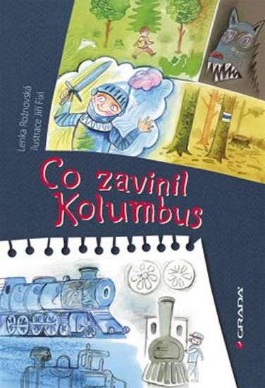 Co zavinil Kolumbus - Rožnovská Lenka