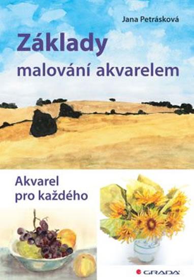ZÁKLADY MALOVÁNÍ AKVARELEM/GRADA