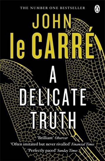 A Delicate Truth - le Carré John