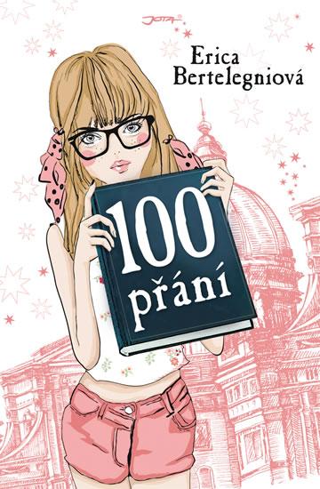 100 přání - Bertelegni Erika