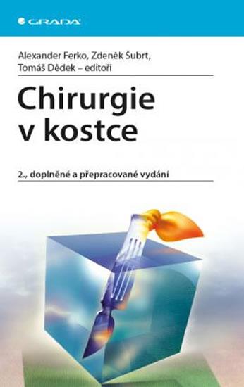 CHIRURGIE V KOSTCE - 2. VYDÁNÍ