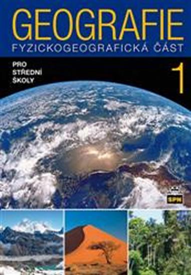 GEOGRAFIE PRO SŠ FYZICKOGEOGRAFICKÁ ČÁST 1
