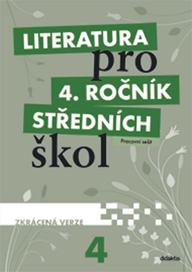 Literatura pro 4.ročník SŠ PS, zkrácená verze