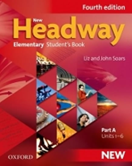 New Headway Fourth Edition Elementary Student´s Book Part A