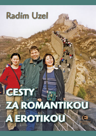 Cesty za romantikou a erotikou - Uzel Radim