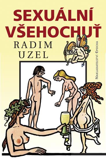Sexuální všehochuť - Uzel Radim