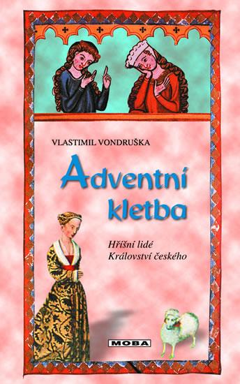 Adventní kletba - Hříšní lidé Království českého - Vondruška Vlastimil