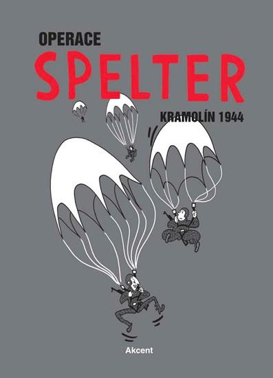 OPERACE SPELTER KRAMOLÍN 1944