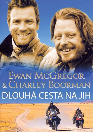 Dlouhá cesta na jih - McGregor Ewan, Boorman Charley,