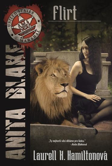 Anita Blake 18 - Flirt - Hamiltonová Laurell K.