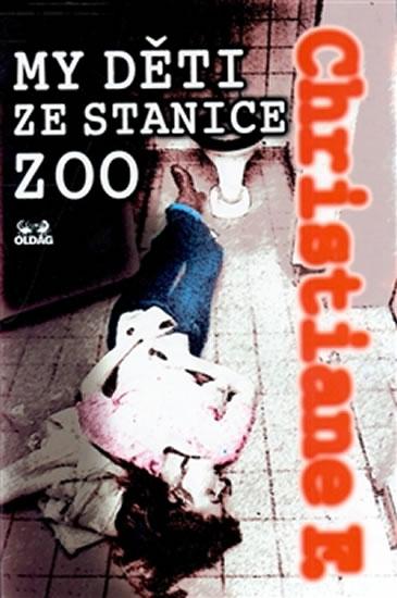 MY DĚTI ZE STANICE ZOO - OLDAG