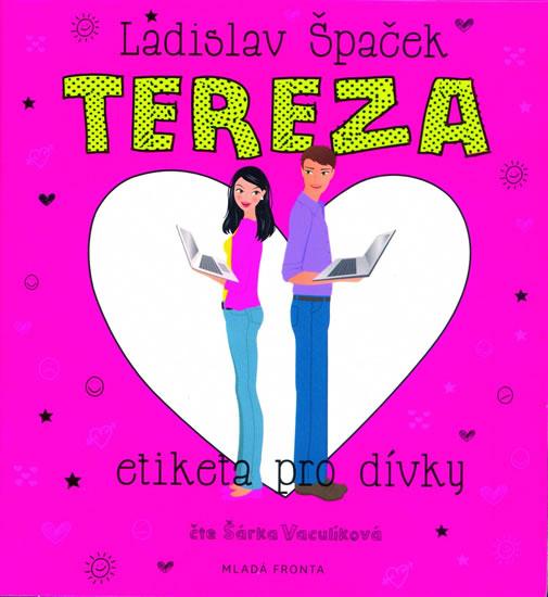CD TEREZA: ETIKETA PRO DÍVKY - ČTE ŠÁRKA VACULÍKOVÁ