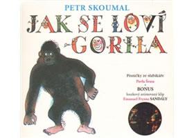 Jak se loví gorila - Písničky ze slabikáře Pavla Šruta - CD