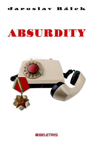Absurdity - Bálek Jaroslav