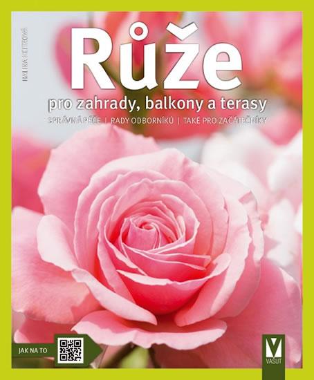 Knizniklub.cz: Růže pro zahrady, balkony a terasy