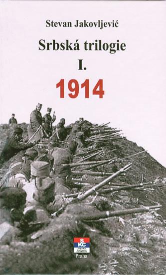 Srbská trilogie I. 1914