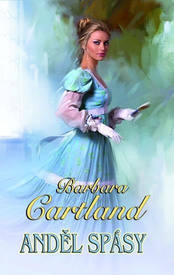 Anděl spásy - Cartland Barbara
