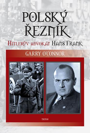 Polský řezník - Hitlerův advokát Hans Frank