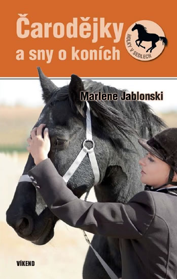 Čarodejky a sny o koních - Holky v sedlech 4 - Jablonski Marlene