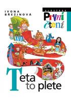 Detail titulu Teta to plete - První čtení