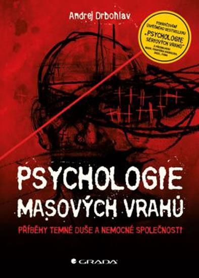 PSYCHOLOGIE MASOVÝCH VRAHŮ/GRADA