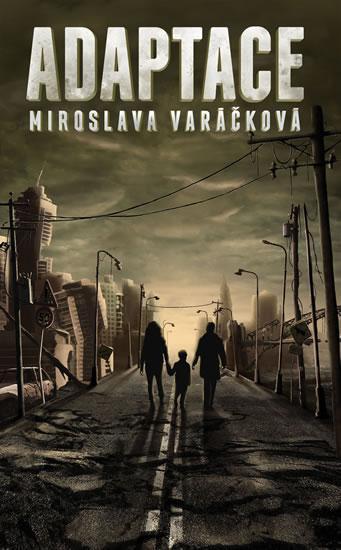 Adaptace - Varáčková Miroslava