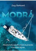 Detail titulu Modrá - Bezstarostná plavba, která se promění v mrazivě zlý sen