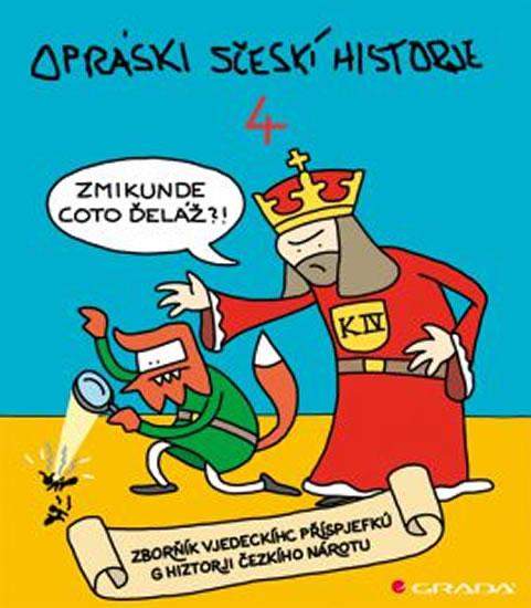 OPRÁSKI SČESKÍ HISTORJE 4.
